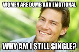 Single Man Meme - image 839241 men logic know your meme