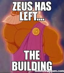 Building Memes - zeus has left the building meme custom 26271 memeshappen