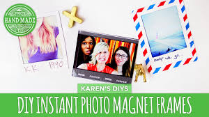 diy instant photo magnet frames hgtv handmade