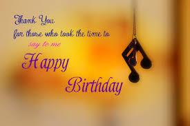 Happy Birthday Thank You Quotes Happy Birthday Thank You Messages Thank You Quotes Notes