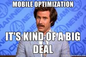 Website Meme - is your website mobile friendly it better be john louros
