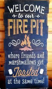 Firepit Signs Pit Signs Outdoor Goods
