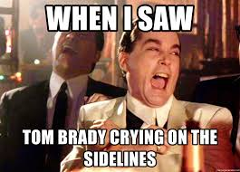 Brady Crying Meme - when i saw tom brady crying on the sidelines ray liotta goodfellas