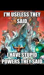 Aquaman Meme - aquaman meme by aya99 memedroid