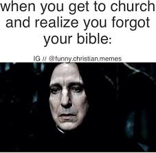 Bible Memes - have you cleansed your soul with some holy memes today