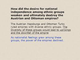 Downfall Of Ottoman Empire by Nationalism Threatens Old Empires Ppt Download
