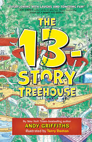 the 13 story treehouse the treehouse books andy griffiths