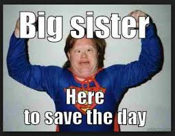 Funny Sister Meme - 20 totally funny sister memes we can all relate to sayingimages com