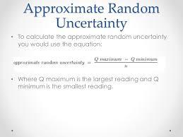 4 approximate random uncertainty
