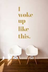 i woke up like this quote wall decal custom vinyl art zoom
