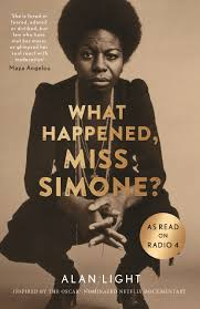 what happened miss simone a biography by alan light