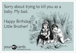 funny birthday cards for younger brother