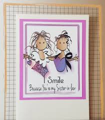 funny sister in law birthday card funny sister in law birthday
