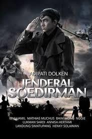 ringkasan tentang film jendral sudirman collection of film jendral sudirman review movie review jenderal