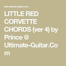 corvette chords corvette chords ver 4 by prince guitar com