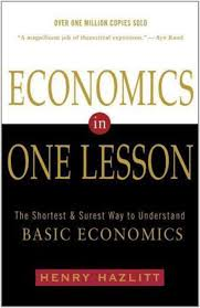 economics in one lesson the shortest and surest way to understand