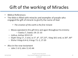 biblical gifts gift of the working of miracles gifts of the holy spirit