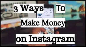 3 ways to make money on instagram samysvista