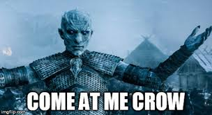 Come At Me Meme - the best come at me bro meme from game of thrones edition