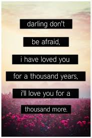 wedding quotes lyrics thousand years epic quotes perri songs