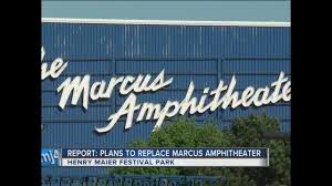 Marcus Amphitheater Map Report Summerfest To Replace Marcus Amphitheater Tmj4 Milwaukee Wi