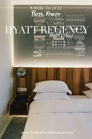 hyatt regency paris etoile a room with a dazzling view ticket
