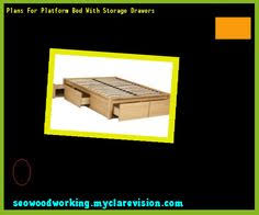 Woodworking Plans Platform Bed With Storage by Twin Bed With Storage Plans 191934 Woodworking Plans And