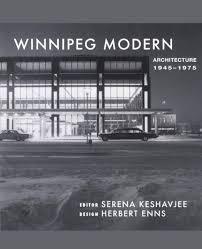 winnipeg modern architecture 1945 to 1975 art ebook by art sf