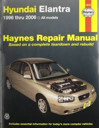 haynes hyundai elantra 1996 thru 2006 all models repair manual