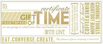 make your own gift card the advent conspiracy gift of time certificate in honor of design