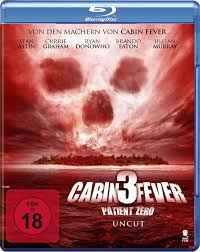 cabin fever 3 patient zero blu ray uncut germany