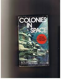 colonies in space t a heppenheimer 9780446955591 amazon com books