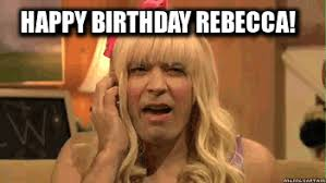 Rebecca Meme - jimmy fallon happy birthday meme meme