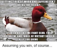 Meme Tired - tired at work meme at best of the funny meme