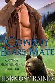 cowboy bear u0027s mate cowboy brother bears 2 harmony raines