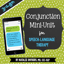Coordinating And Subordinating Conjunctions Worksheets Rethinking Syntax In Speech Language Therapy For Upper Elementary