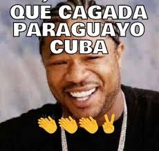 Cuba Meme - qu礬 cagada paraguayo cuba memes en quebolu