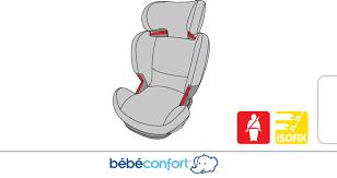 notice siege auto bebe confort mode d emploi bebe confort rodifix siège auto bébé en ligne