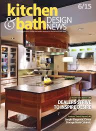 kitchen and bath design magazine kitchen and bath design news june 2015