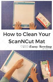 how to clean how to clean your scanncut mat easy sewing for beginners