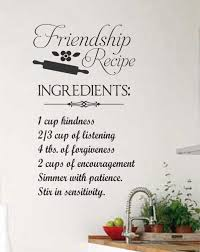 family recipe kitchen decal vinyl wall lettering wall quotes friendship recipe vinyl wall lettering friend quote decals