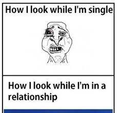 Funny Single Memes - funny single memes how i look while i m single how i look while i