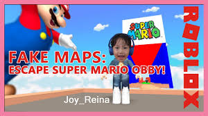 Fake Map Pranked By Fake Map Escape Super Mario Obby Toy Joy Channel