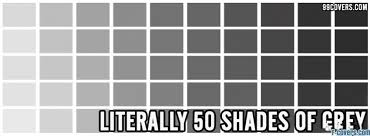 shades of gray literally 50 shades of grey facebook cover timeline photo banner for fb