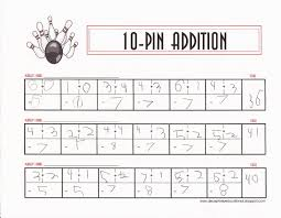 Addition To 10 Worksheets Relentlessly Fun Deceptively Educational 10 Pin Addition Math