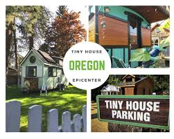 6 reasons oregon is a epicenter of the tiny house movement tiny