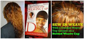 best way to sew in a weave for long hair sew in weave w crochet top closure on a netted cap youtube