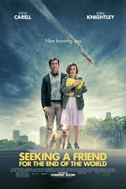 Seeking Awards Seeking A Friend For The End Of The World Poster 1 Of 3