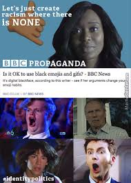 Bbc Memes - bbc propaganda by saltedm8 meme center