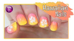 hawaiian flower nails totallycoolnails youtube